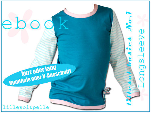 Ebook / Schnittmuster lillesol basic No.1 Longsleeve *mit Video-Nähanleitung*