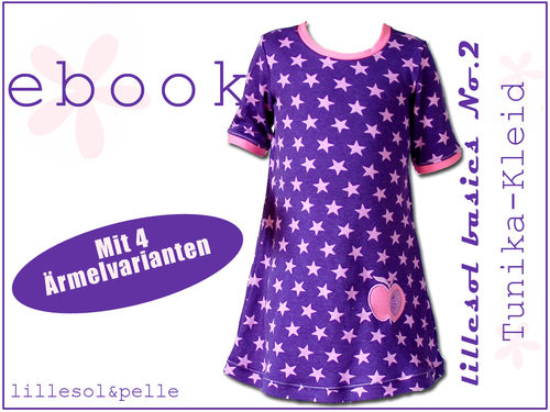 Ebook / Schnittmuster lillesol basic No.2 Tunika-Kleid *mit Video-Anleitung*