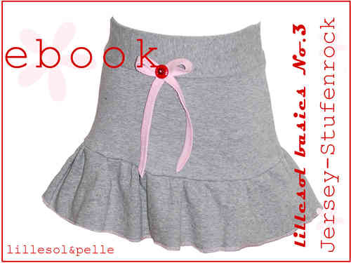 Ebook / Schnittmuster lillesol basic No.3 Jersey-Stufenrock