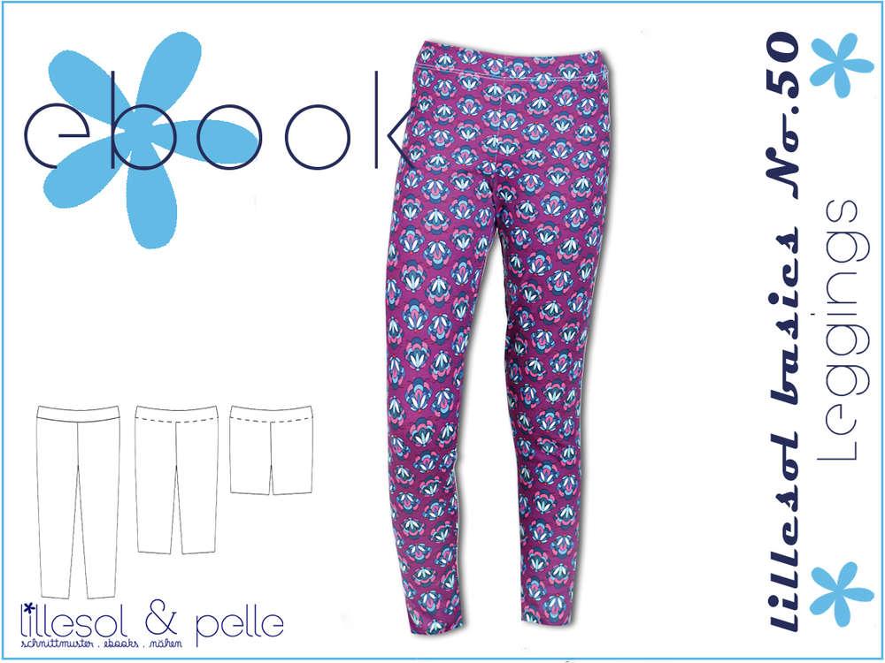 Schnittmuster lillesol basics No.50 Leggings - lillesol & pelle ...